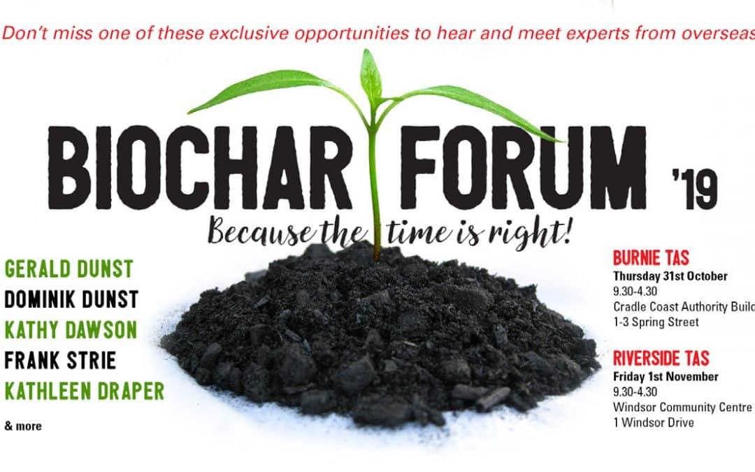 Biochar forum in North and North West Tasmania!